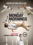 Monday Mornings (TNT) season 1 poster