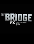 The Bridge (FX) Poster