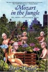 Mozart in the Jungle par Blair Tindall